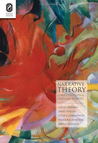 Narrative Theory: Core Concepts and Critical Debates (THEORY INTERPRETATION NARRATIV)