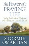 The Power of a Praying Life, Stormie Omartian, 0736926887