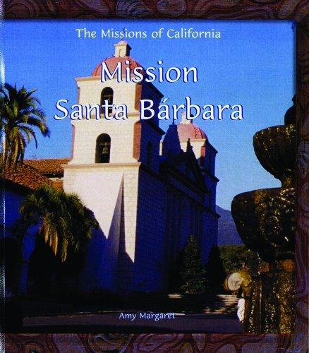 Mission Santa Barbara (Missions of California)