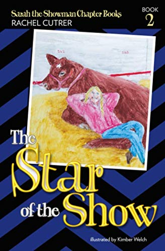 The Star of the Show (Sarah the Showman Chapter Books)