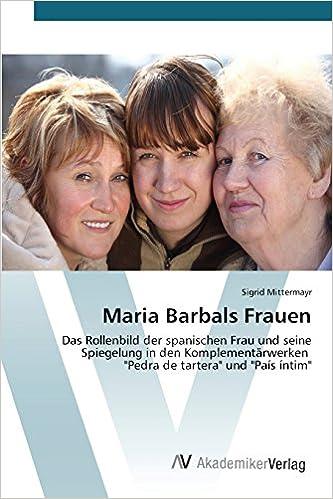 Maria Barbals Frauen