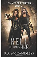 Hell Becomes Her (Flames of Perdition) Paperback
