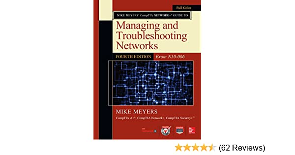 Amazon Com Mike Meyers Comptia Network Guide To Managing And