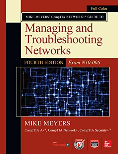 mike meyers comptia network guide to managing and troubleshooting rh amazon com Basic Uses of Computer What Are Computer Basics