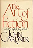 The Art of Fiction, John Gardner, 0394504690