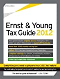 img - for The Ernst & Young Tax Guide 2012: Preparing Your 2011 Taxes by Ernst & Young, LLP (November 23, 2011) Paperback 27 book / textbook / text book
