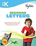 Pre-K Beginning Letters (Sylvan Workbooks): Activities, Exercises, and Tips to Help Catch Up, Keep Up, and Get Ahead (Sylvan Language Arts Workbooks)