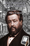 The Sermons of Charles Spurgeon: Sermons 1-200 (Vol 1 of 4) (The Sermons of Charles Spurgeon series)