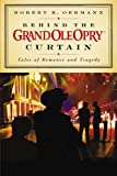 Curtains the Musical Behind the Grand Ole Opry Curtain: Tales of Romance and Tragedy