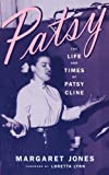 Patsy: The Life And Times Of Patsy Cline