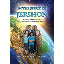 In The Spirit of Jershon: Blessing Others' Lives in Cultural and Spiritual Unity