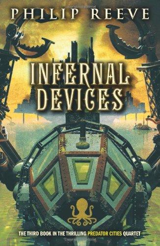 Infernal Devices (Predator Cities) pdf
