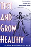 Test and Grow Healthy, Sanford C. Frumker, 1883974100