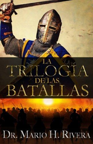 La Trilogía de las Batallas (Spanish Edition)