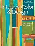 Intuitive Color & Design: Adventures...