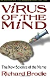 Virus of the Mind, Richard Brodie, 0963600125
