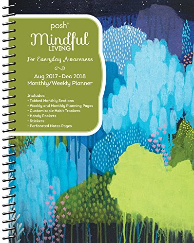 Posh: Mindful Living 2017-2018 Monthly/Weekly Planning Calendar