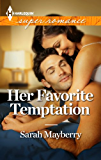 Her Favorite Temptation (Mathews Sisters Book 1)