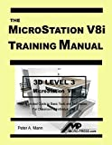 MicroStation V8i Training Manual 3D Level 3
