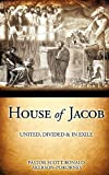 House of Jacob - United, Divided and in Exile, Pastor Scott Ronald Akerson-Pokorney, 1612155324