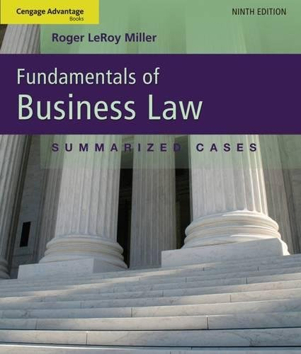 Cengage Advantage Books: Fundamentals of Business Law: Summarized Cases