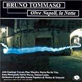 Tommaso, bruno Oltre Napoli La Notte Mainstream Jazz