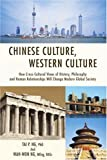 Chinese Culture, Western Culture, Tai Ng and Wah Won Ng  MEng BASc, 0595418465
