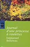 journal d une princesse ? roulettes french edition
