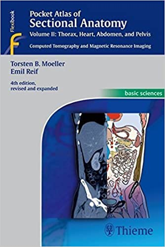 Book Pocket Atlas of Sectional Anatomy, Volume II: Thorax, Heart, Abdomen and Pelvis: Computed Tomography and Magnetic Resonance Imaging by Torsten Bert Moeller (2013-09-18)
