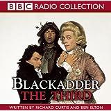 Blackadder the Third (BBC Radio Collection)