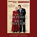 Rich Brother, Rich Sister: Two Different Paths to God, Money and Happiness | Robert Kiyosaki,Emi Kiyosaki