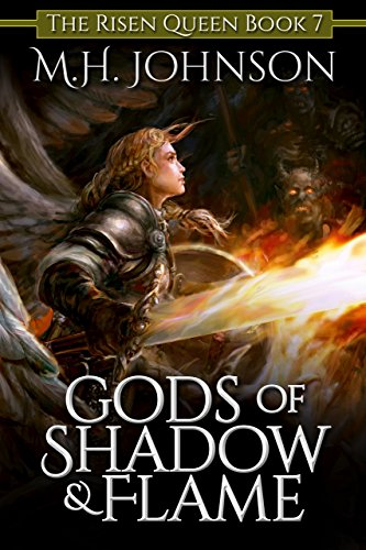 Gods of Shadow and Flame (The Risen Queen Book 7)