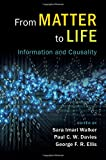 img - for From Matter to Life: Information and Causality book / textbook / text book
