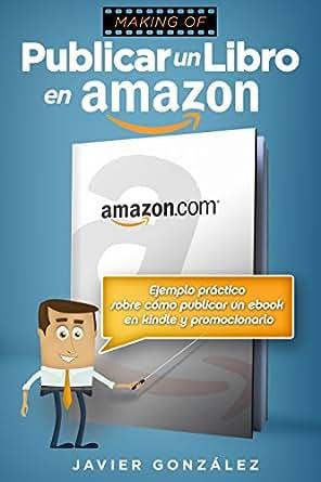Publicar un libro en Amazon: Ejemplo práctico sobre cómo