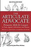 The Articulate Advocate: Persuasive Skills for