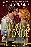 La Ladrona Robo Su Conde (Spanish Edition)