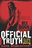 img - for Official Truth, 101 Proof by Rex Brown (10-Apr-2014) Paperback book / textbook / text book