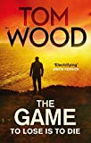 Front cover for the book The Game by Tom Wood