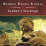 Buddha's Teachings | Bukkyo Dendo Kyokai