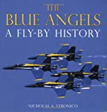 The Blue Angels, Nicholas A. Veronico, 0760333092