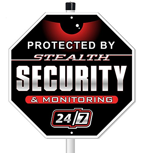 24 Hour Security Alarm Yard Sign, Protected by Stealth Security and Monitoring 24/7