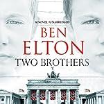 Two Brothers | Ben Elton