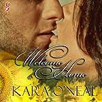 Welcome Home: Pike's Run, Book One | Kara O'Neal