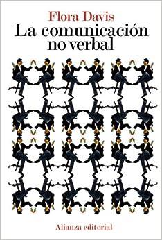 La Comunicación No Verbal por Flora Davis epub