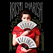 The Voodoo Killings: A Kincaid Strange Novel | Kristi Charish