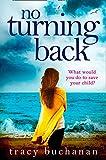 No Turning Back (kindle edition)
