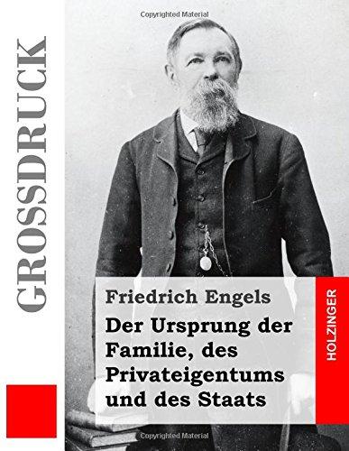 Der Ursprung der Familie, des Privateigentums und des Staats (Großdruck)