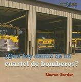 Que Hay Dentro de un Cuartel de Bomberos?, Sharon Gordon, 0761423931