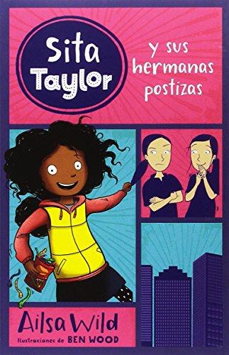 Sita Taylor y sus hermanas postizas / Squishy Taylor and the Bonus Sisters