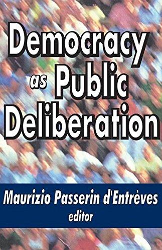 Democracy as Public Deliberation (Perspectives on Democratization)